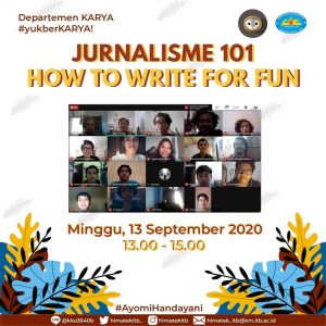 Read more about the article JURNALISME 101: How to Write for Fun